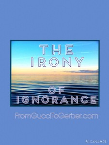 The Irony of Ignorance